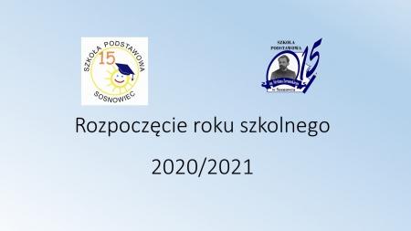Rozpoczęcie roku szkolnego 2020/2021