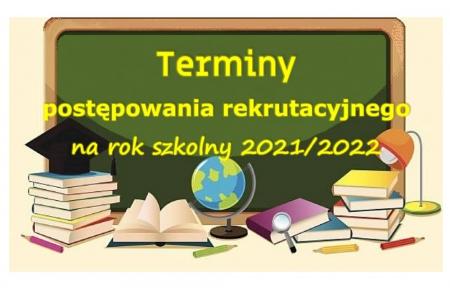 REKRUTCJA DO SZKÓŁ PONADPODSTAWOWYCH 2021