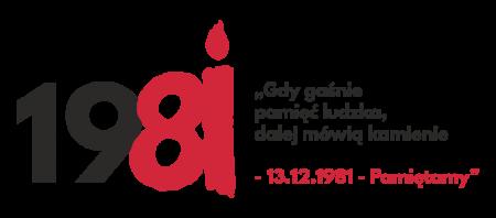 ,,GDY GAŚNIE PAMIĘĆ LUDZKA, DALEJ MÓWIĄ KAMIENIE'' – 13 GRUDNIA 1981
